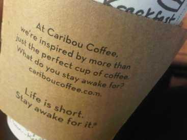 life is short_caribou slogan